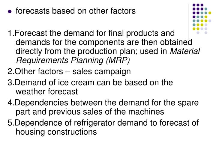 Forecasts based on other factors