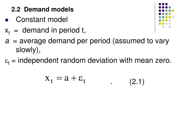 2.2  Demand models