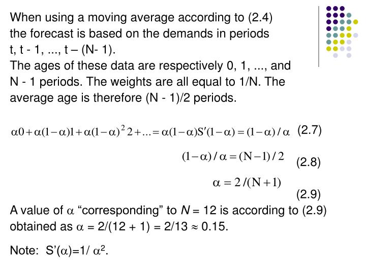 When using a moving average according to (2.4)