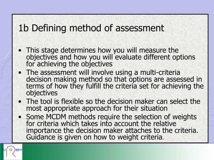 1b Defining method of assessment