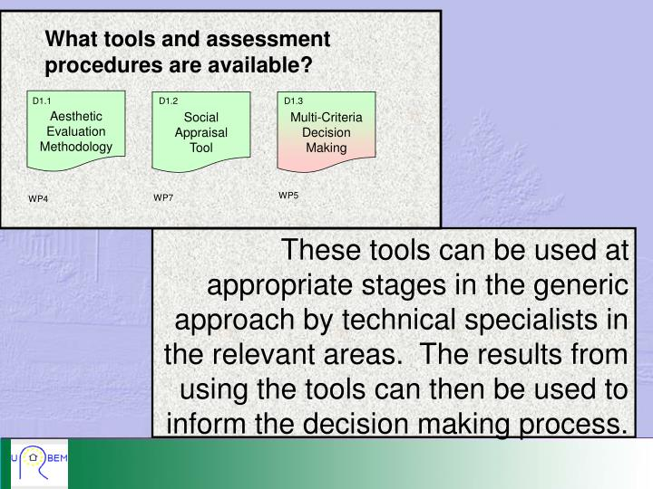 What tools and assessment