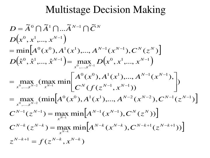 Multistage Decision Making