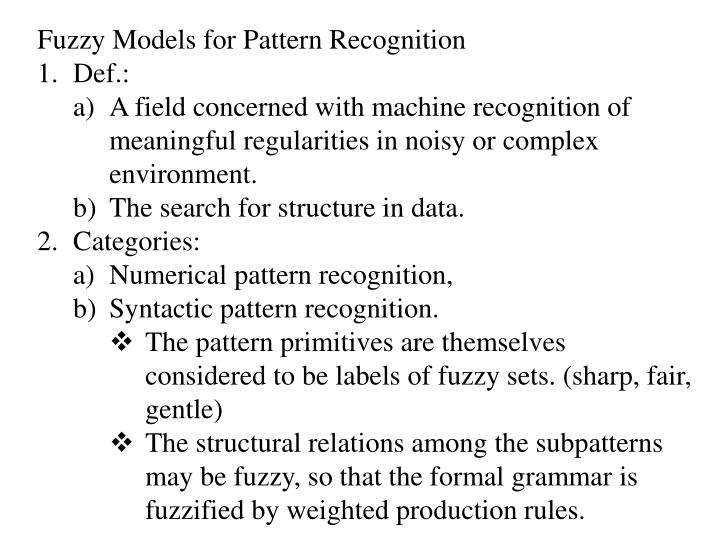 Fuzzy Models for Pattern Recognition