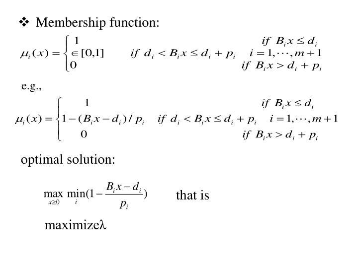 Membership function:
