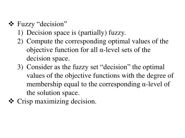 "Fuzzy ""decision"""
