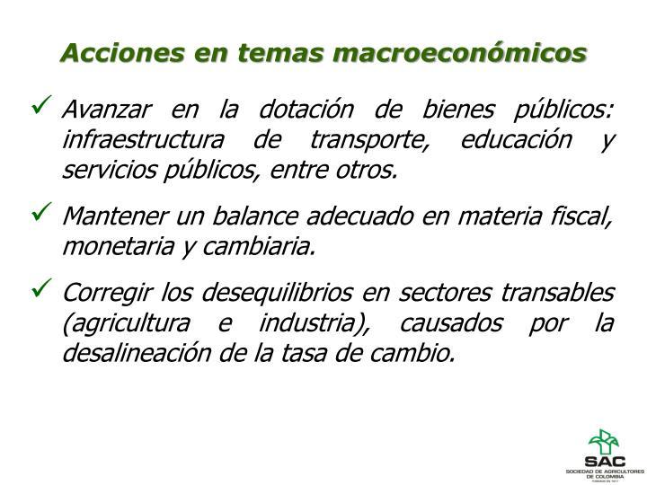 Acciones en temas macroeconómicos