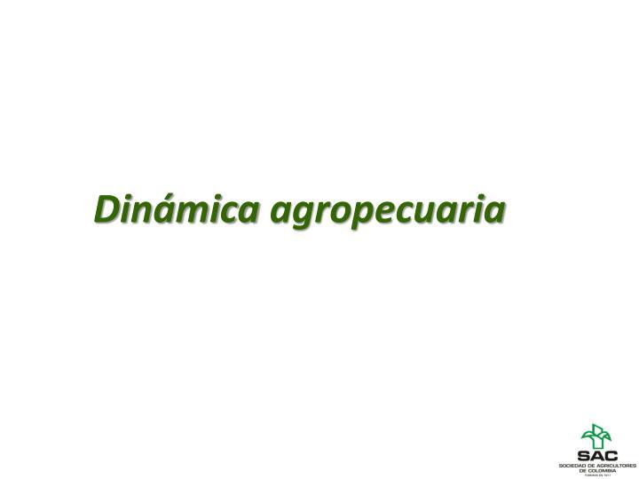 Dinámica agropecuaria