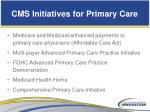 cms initiatives for primary care