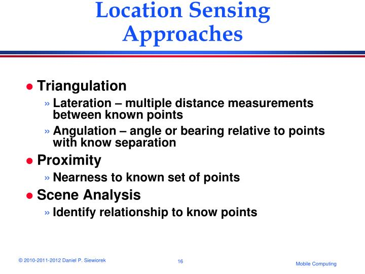 Location Sensing Approaches