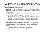two phases in a decision process
