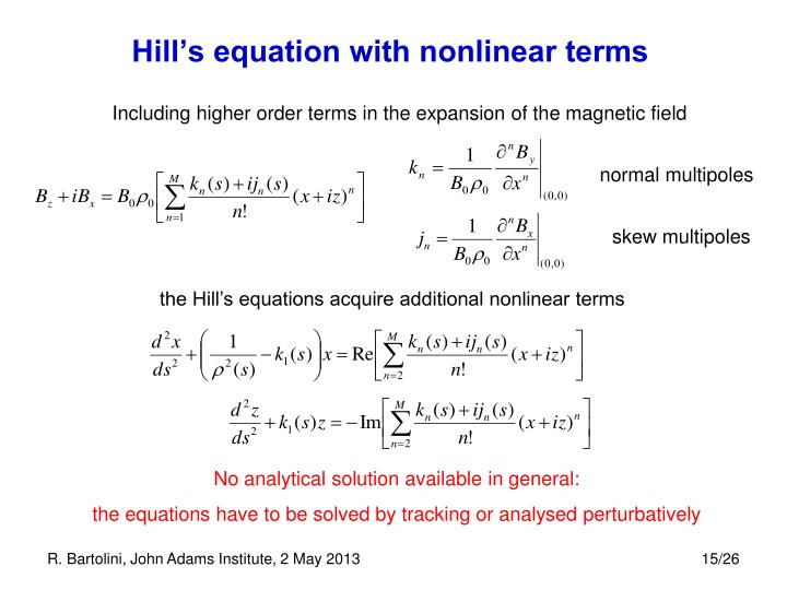 Including higher order terms in the expansion of the magnetic field
