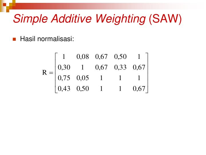 Simple Additive Weighting