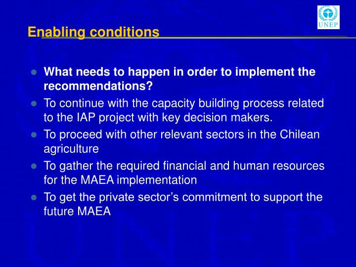 Enabling conditions
