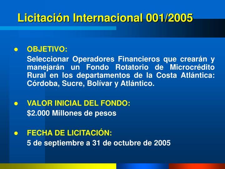Licitación Internacional 001/2005