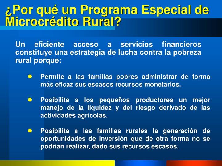 ¿Por qué un Programa Especial de Microcrédito Rural?