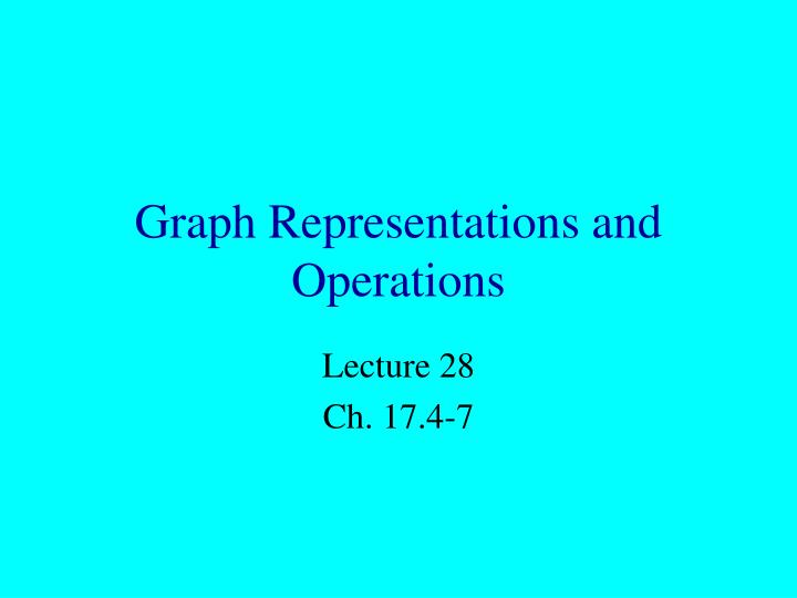 graph representations and operations n.