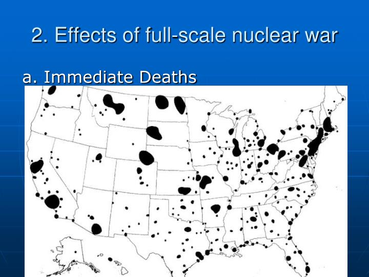 2. Effects of full-scale nuclear war