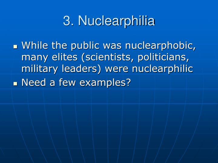 3. Nuclearphilia
