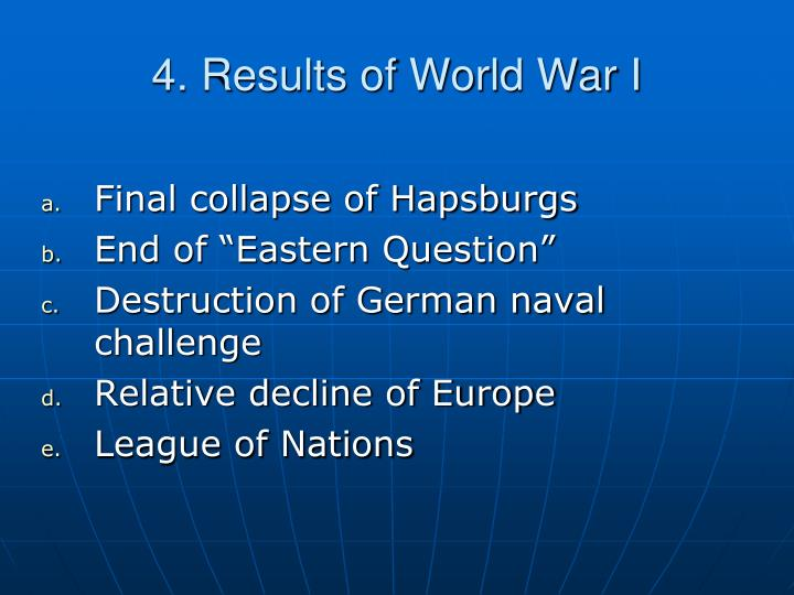 4. Results of World War I