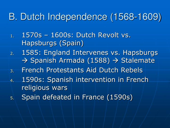 B. Dutch Independence (1568-1609)