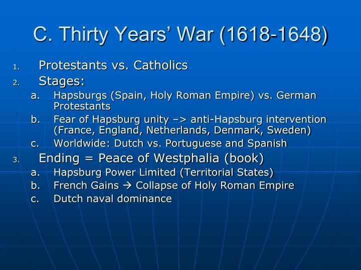 C. Thirty Years' War (1618-1648)