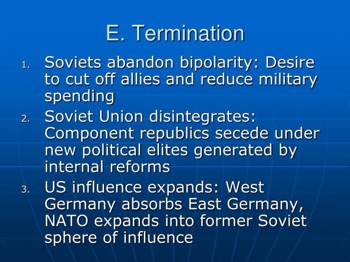 E. Termination