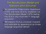 the acculturation model and nativism john schuman