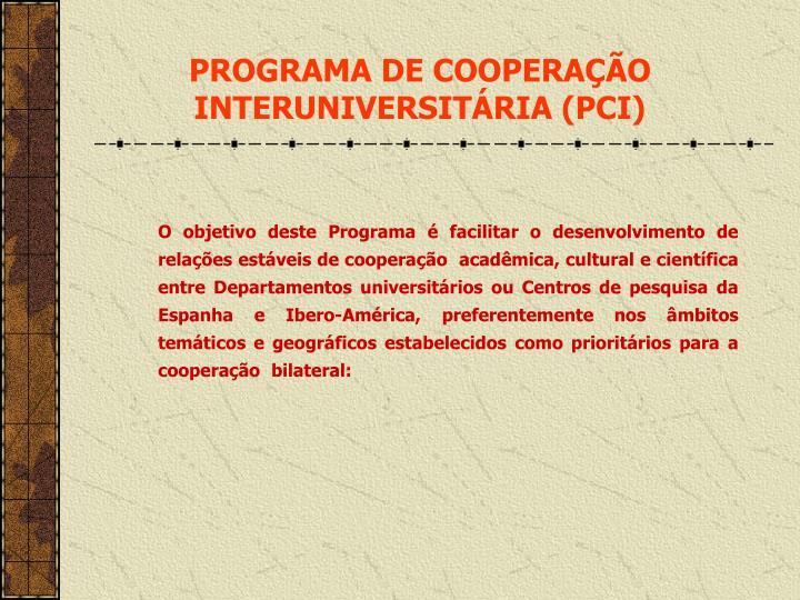 Programa de coopera o interuniversit ria pci