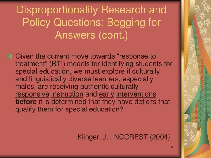 Disproportionality Research and Policy Questions: Begging for Answers (cont.)