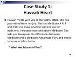 case study 1 havvah heart