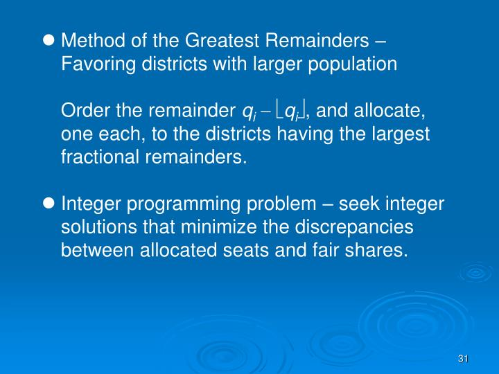 Method of the Greatest Remainders – Favoring districts with larger population