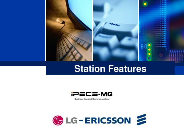 Station Features