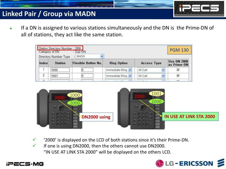 Linked Pair / Group via MADN