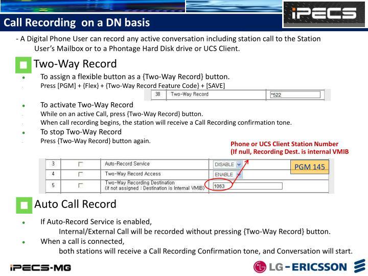 Call Recording  on a DN basis