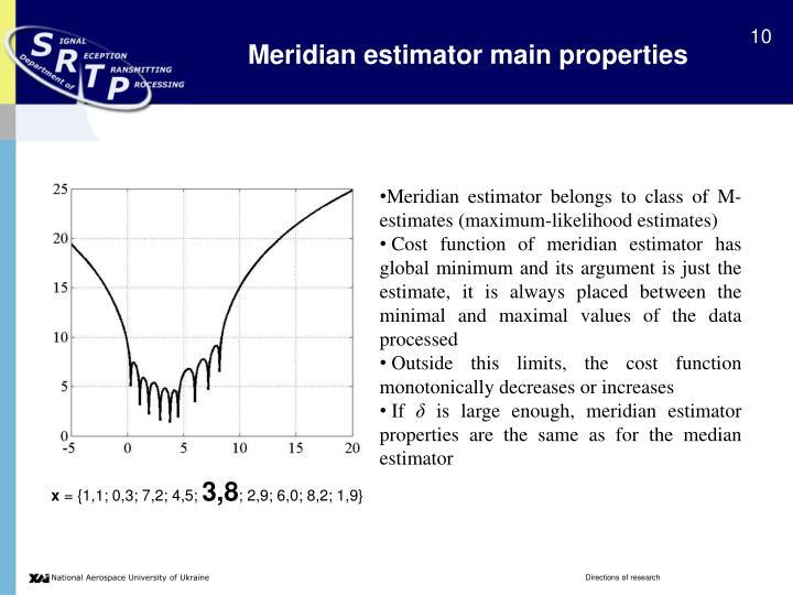Meridian estimator main properties