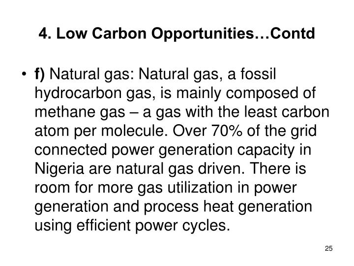 4. Low Carbon Opportunities…Contd