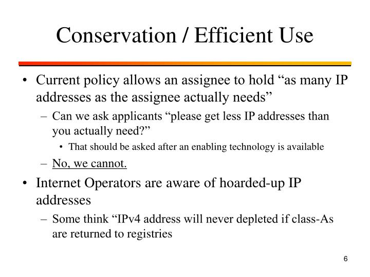 Conservation / Efficient Use