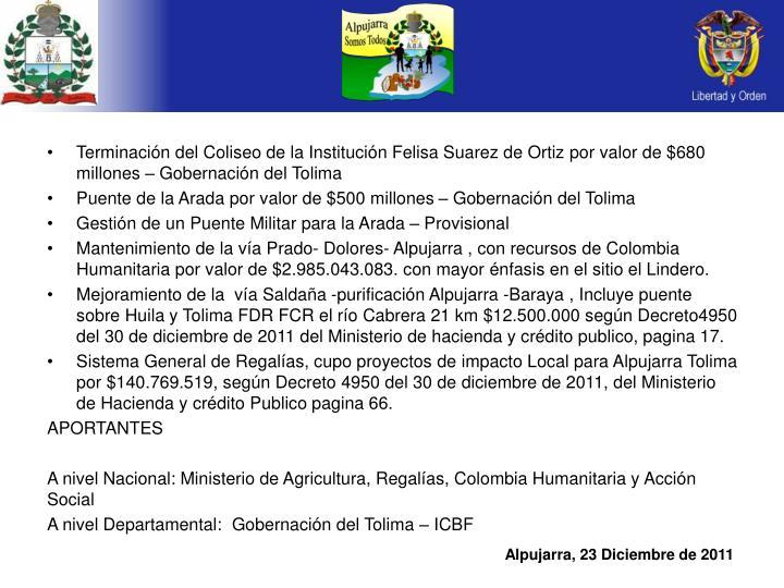 Terminación del Coliseo de la Institución Felisa Suarez de Ortiz por valor de $680 millones – Gobernación del Tolima