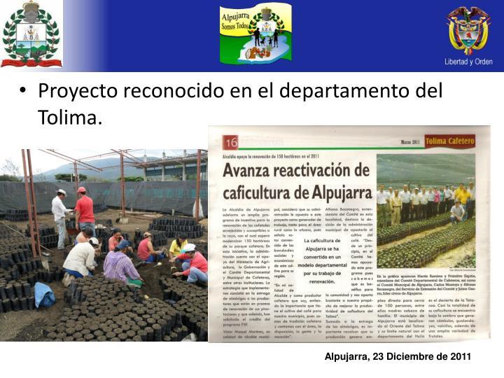 Proyecto reconocido en el departamento del Tolima.