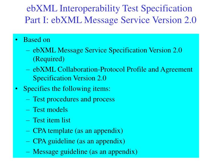 ebXML Interoperability Test Specification