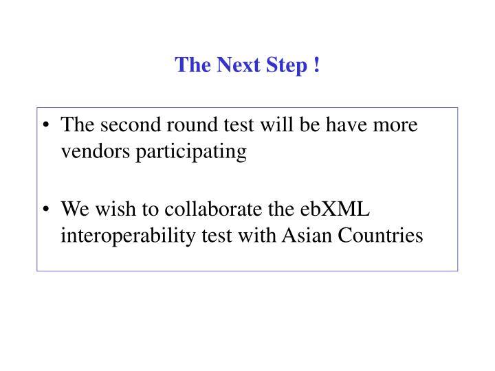 The Next Step !