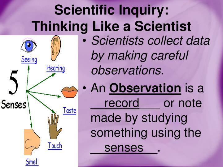 Scientific Inquiry: