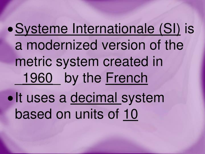 Systeme Internationale (SI)