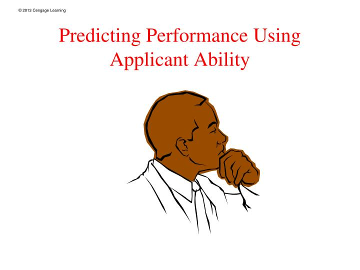 Predicting Performance Using Applicant Ability