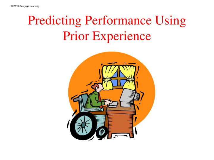 Predicting Performance Using Prior Experience