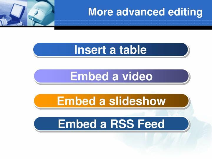 More advanced editing
