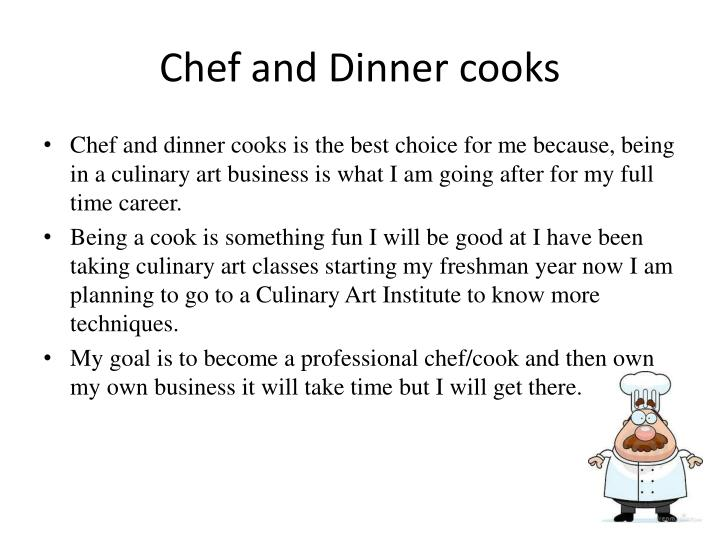 Chef and Dinner cooks