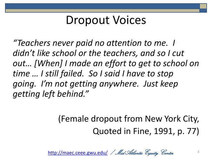 Dropout voices