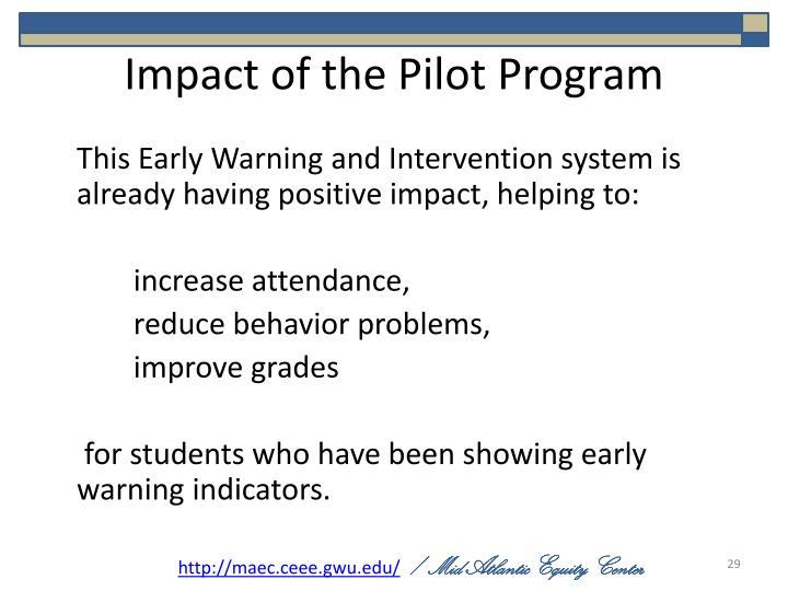 Impact of the Pilot Program