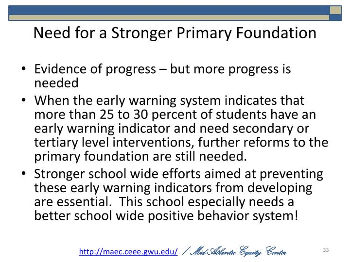 Need for a Stronger Primary Foundation